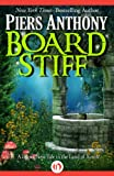 img - for Board Stiff (Xanth Book 38) book / textbook / text book