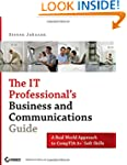 The IT Professional's Business and Co...
