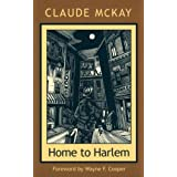Home To Harlem (Northeastern Library of Black Literature) ~ Claude McKay