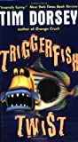 Triggerfish Twist (Serge Storms)