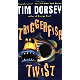 Triggerfish Twistby Tim Dorsey