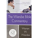 Wiersbe Bible Commentary NT (Wiersbe Bible Commentaries) ~ Warren W. Wiersbe