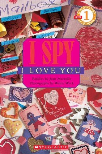 I Spy I Love You (Scholastic Reader Level 1)