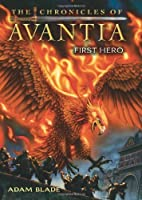 The Chronicles of Avantia #1: First Hero          Hardcover