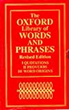 The Oxford Library of Words and Phrases: