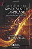 img - for By William Hohl ARM Assembly Language: Fundamentals and Techniques, Second Edition (2nd Second Edition) [Hardcover] book / textbook / text book