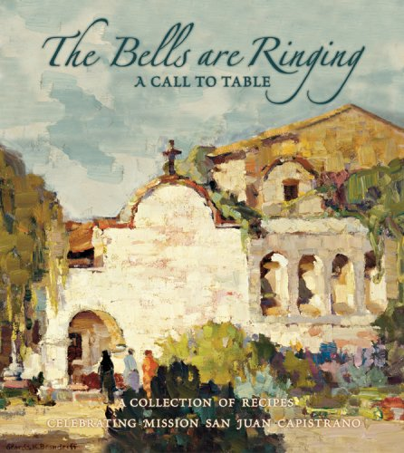 The Bells Are Ringing by Mission San Juan Capistrano