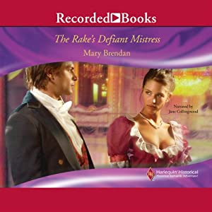 The Rake's Defiant Mistress Audiobook