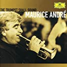 Maurice Andr� - The Trumpet Shall Sound