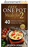 Easy One Pot Meals for 2: 40 Delicious Everyday Dishes for Two without the cleaning up! (English Edition)