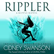 Rippler: Ripple Series Book 1 | Cidney Swanson