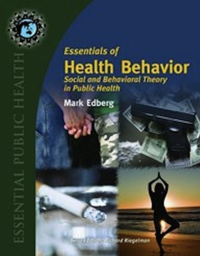 Essentials Of Health Behavior: Social And Behavioral...