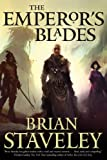 "Brian Staveley, ""The Emperor's Blades"" (Tor, 2014)"