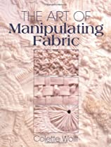 The Art of Manipulating Fabric Ebook & PDF Free Download