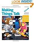 Making Things Talk: Using Sensors, Ne...