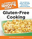 The Complete Idiot's Guide to Gluten-Free Cooking (Complete Idiot's Guides (Lifestyle Paperback))
