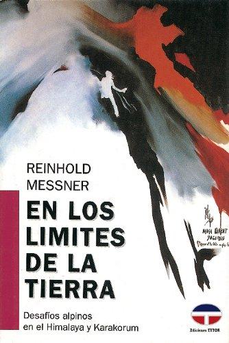 En los Límites de La Tierra (Desafíos Alpinos En el Himalaya y Karakorum) (Serie Abalorios)