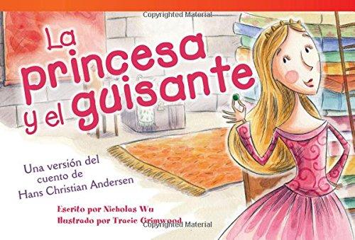 La Princesa y el Guisante = The Princess and the Pea (Read! Explore! Imagine! Fiction Readers)