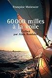 60 000 milles à la voile