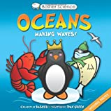 Basher Science: Oceans: Making Waves! (0753468220) by Basher, Simon