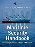 img - for Maritime Security Handbook: Implementing the New U.S. Initiatives and Regulations book / textbook / text book