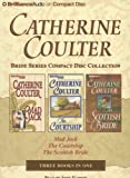 Catherine Coulter Bride Series Compact Disc Collection: Mad Jack, the Courtship, the Scottish Bride