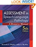 Assessment in Speech-Language Patholo...