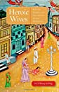 Heroic wives : rituals, stories, and the virtues of Jain wifehood