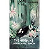 Tove Jansson The Moomins and the Great Flood by Jansson, Tove ( AUTHOR ) Nov-01-2012 Hardback
