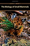 img - for The Biology of Small Mammals book / textbook / text book