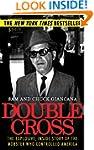 Double Cross: The Explosive, Inside S...