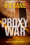 ProxyWar: Book 6 of Spies Lie series