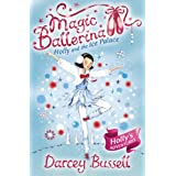 Holly and the Ice Palace (Magic Ballerina, Book 17)by Darcey Bussell