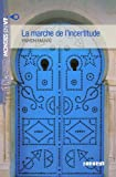 La marche de l'incertitude niv. B1 - Livre + mp3