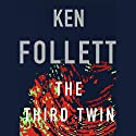 The Third Twin Hörbuch von Ken Follett Gesprochen von: January LaVoy