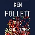 The Third Twin Hörbuch von Ken Follett Gesprochen von: January LaVoy