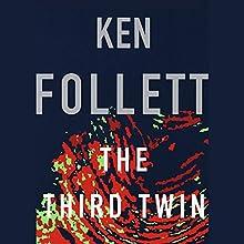 The Third Twin | Livre audio Auteur(s) : Ken Follett Narrateur(s) : January LaVoy