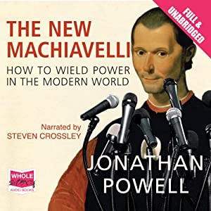 The New Machiavelli | [Jonathan Powell]