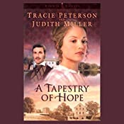 Lights of Lowell: Book 1, Tapestry of Hope   Tracie Peterson, Judith Miller