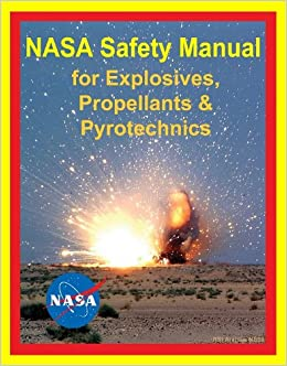 NASA Glenn Safety Manual: Explosives, Propellants, and ...