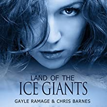 Land of the Ice Giants: Edinburgh Elementals, Book 3 (       UNABRIDGED) by Gayle Ramage Narrated by Chris Barnes