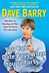 You Can Date Boys When You're Forty:...