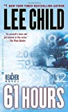61 Hours Lee Child