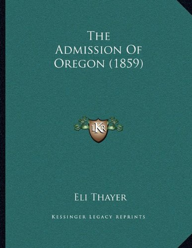 The Admission of Oregon (1859)