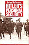 img - for Hoffman: Hitlers Personal Security (Cl book / textbook / text book