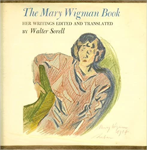 Mary Wigman Family The Mary Wigman Book Her