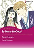 TO MARRY MCCLOUD - Bachelor Cousins 2 (Harlequin comics)