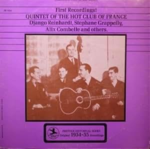 Quintette Du Hot Club De France Quintet Of The Hot Club Of France First Recordings! Quintet Of The Hot Club Of France