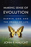 img - for Making Sense of Evolution: Darwin, God, and the Drama of Life book / textbook / text book
