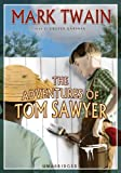 The Adventures of Tom Sawyer (Blackstone Audio Classic Collection)
